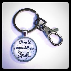 Never Let Anyone Dull Your Sparkle Key Chain